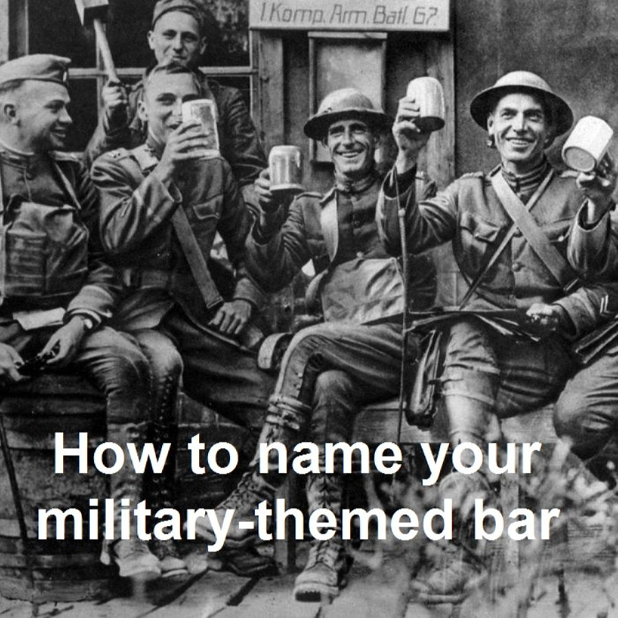 How to name your military-themed bar