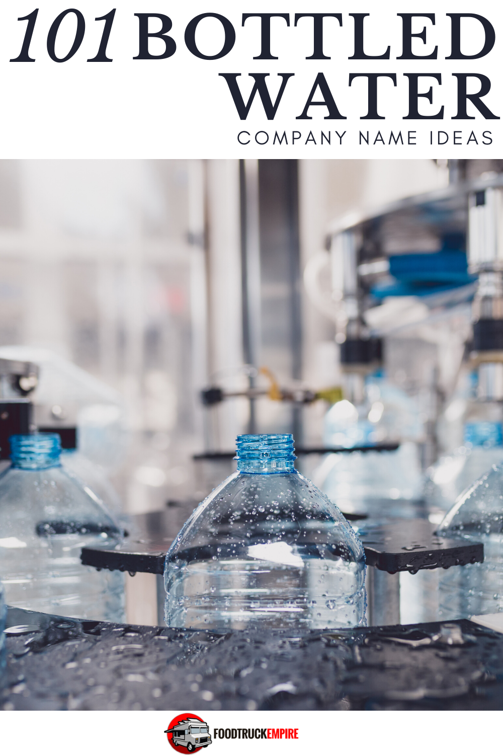 101 Bottled Water Company Name Ideas