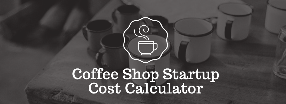 coffee shop startup cost