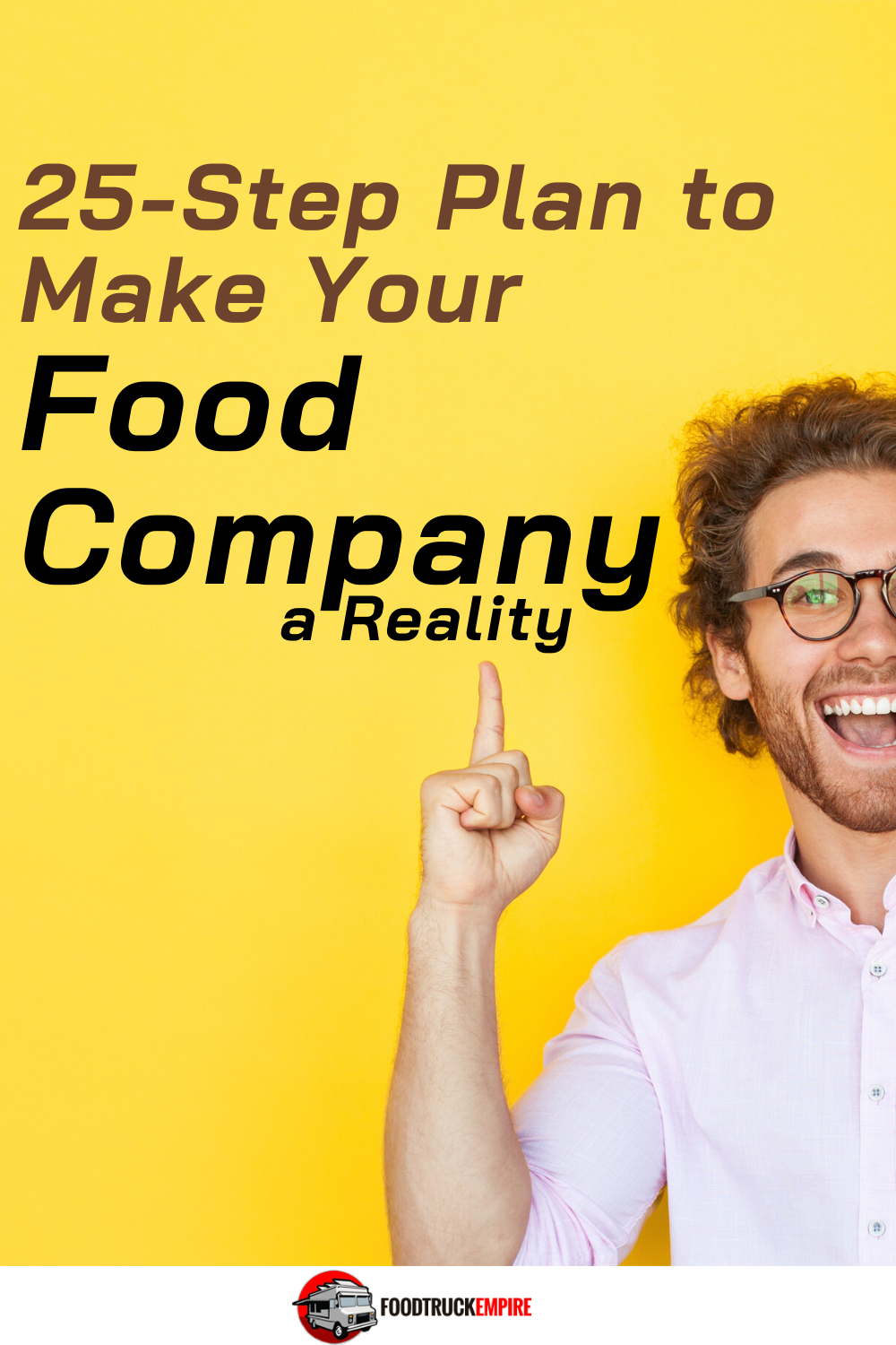 25-Step Plan to Make Your Food Company a Reality