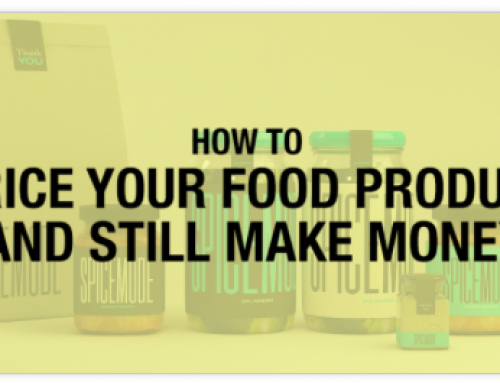 How to Price a Packaged Food Product and Still Make Money