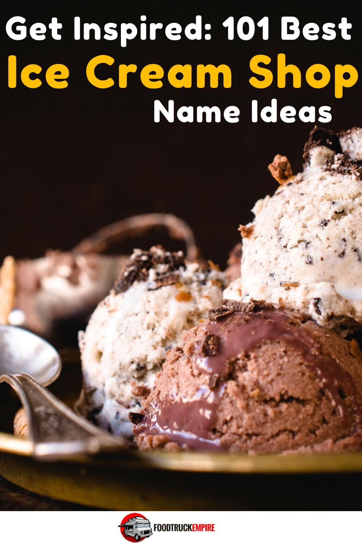 101 Best Ice Cream Shop Name Ideas