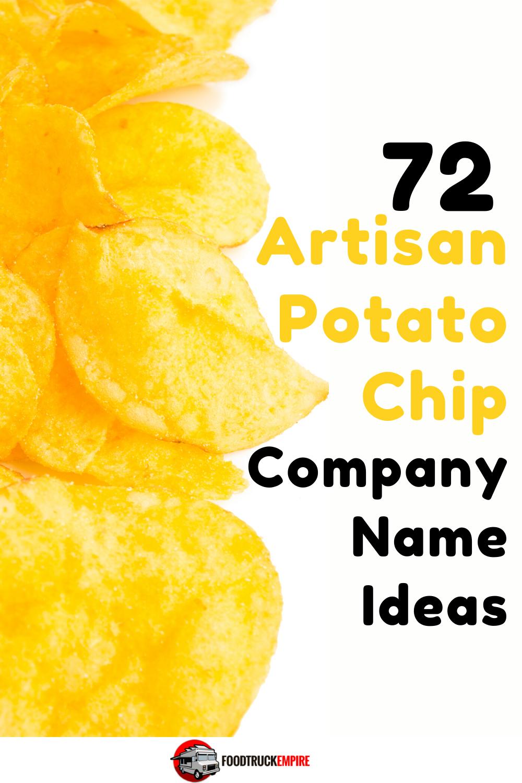 72 Artisan Potato Chip Company Name Ideas
