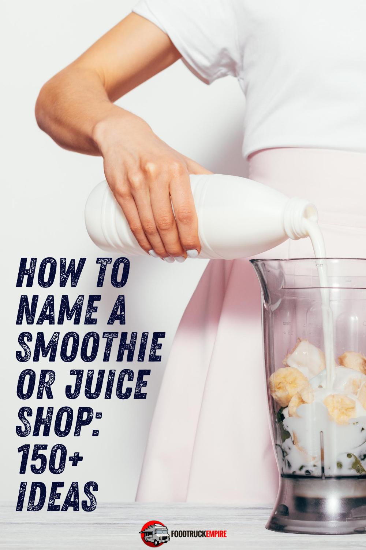 smoothie shop name ideas